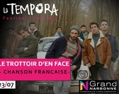 LA TEMPORA 2019 -  LE TROTTOIR D'EN FACE