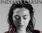 INDIANA CARSIN / THE FALLEN ANGELS / THE SHIVERING TOFFEES