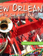 EXPO NEW ORLEANS ET LE SUD DE LA LOUISIANE
